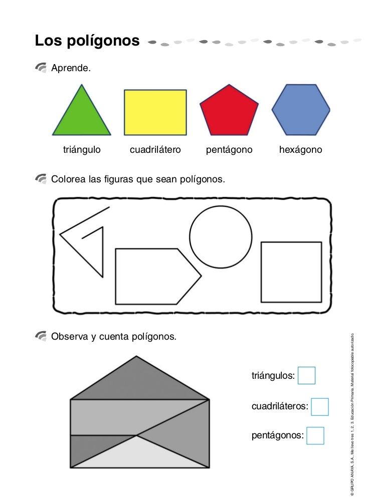 Los polígonos  Aprende.    triángulo      cuadrilátero     pentágono      hexágono  Colorea las figuras que sean polígonos...