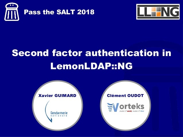 Pass The SALT 2018] Second factor authentication in