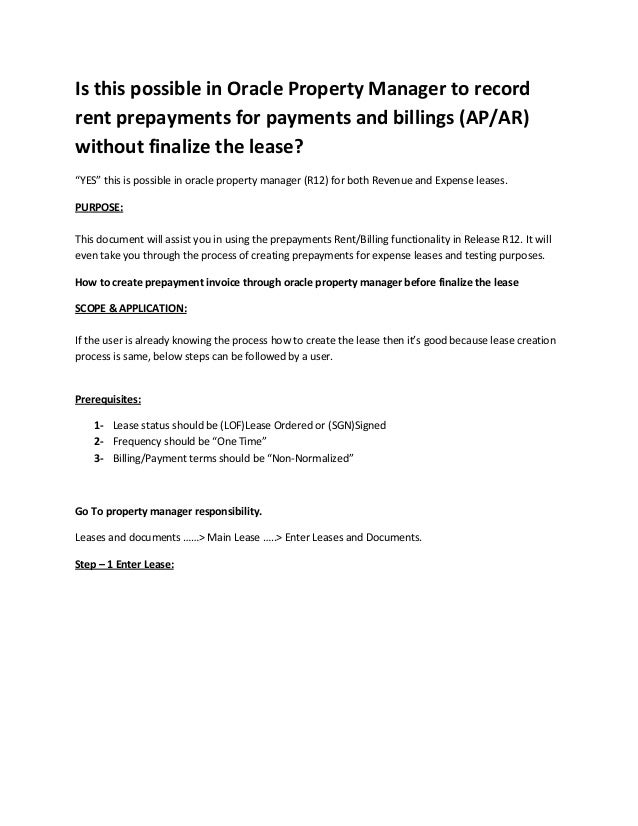 Is this possible in Oracle Property Manager to record rent prepayments for payments and billings (AP/AR) without finalize ...