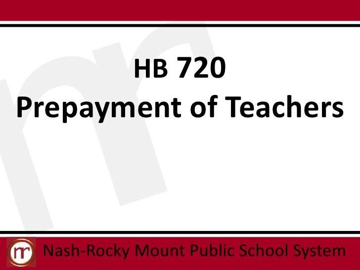 HB 720Prepayment of Teachers Nash-Rocky Mount Public School System