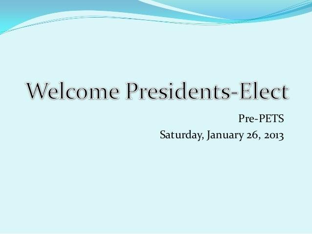 Pre-PETSSaturday, January 26, 2013