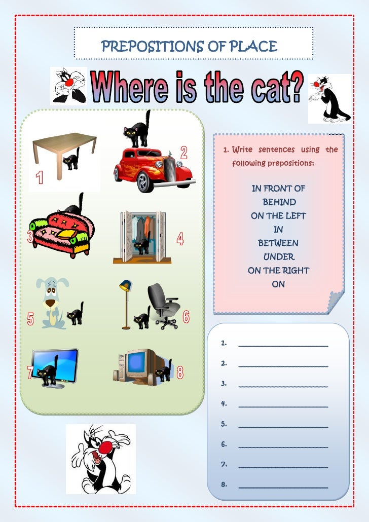 PREPOSITIONS OF PLACE                   1. Write sentences using the                    following prepositions:           ...