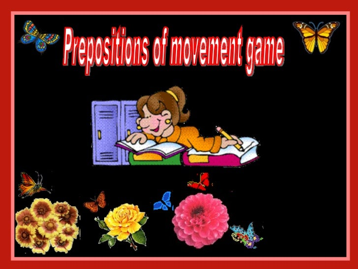 Prepositions of movement game