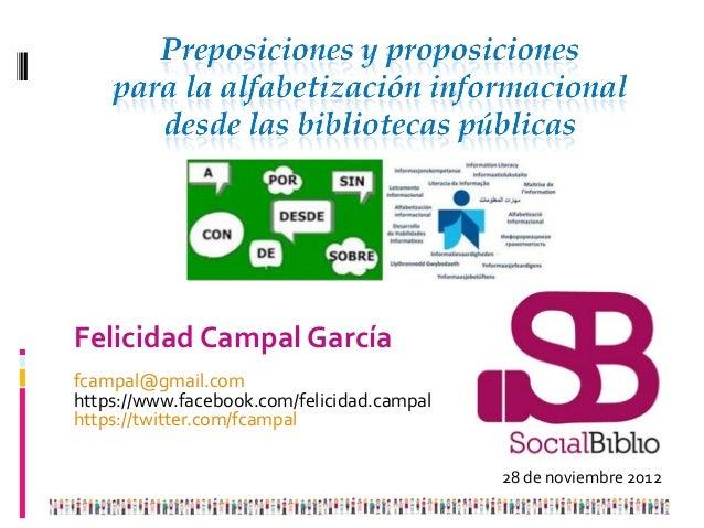 Felicidad Campal Garcíafcampal@gmail.comhttps://www.facebook.com/felicidad.campalhttps://twitter.com/fcampal              ...