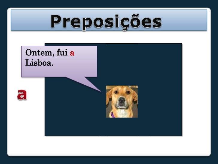 Preposições:  PowerPoint Slide 3