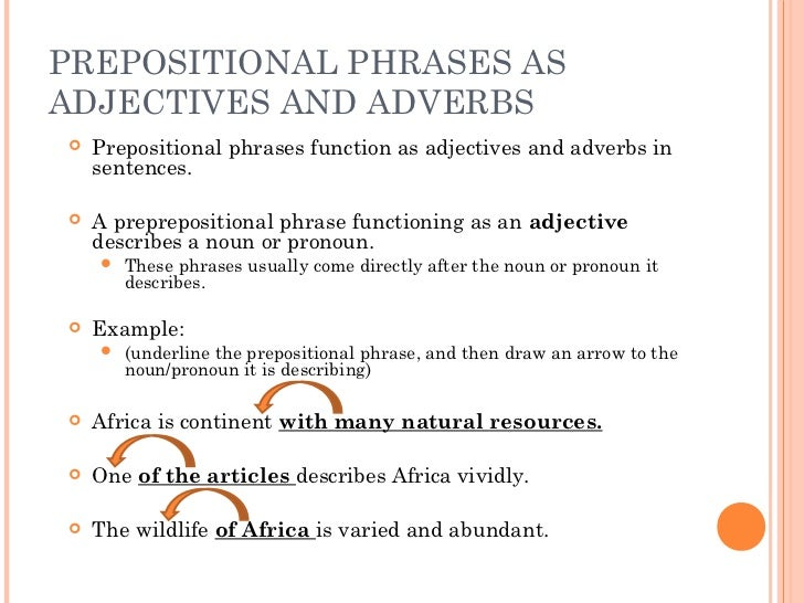 English Adverbials: Adverbs, Adverb Clauses, and Prepositional Phrases