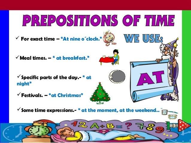 Prepositions of-time Slide 2