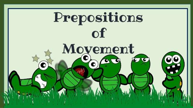 Prepositions of moveme...