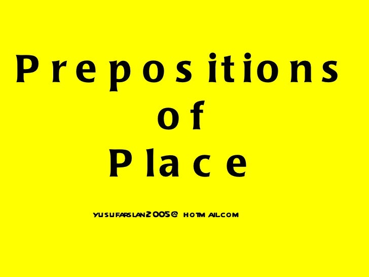 Prepositions of Place [email_address]