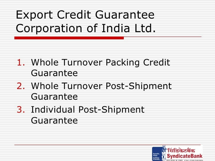 objectives of export credit guarantee corporation About nexim learn more about the bank which replaced the nigerian export credit guarantee & insurance corporation earlier provision of export credit.
