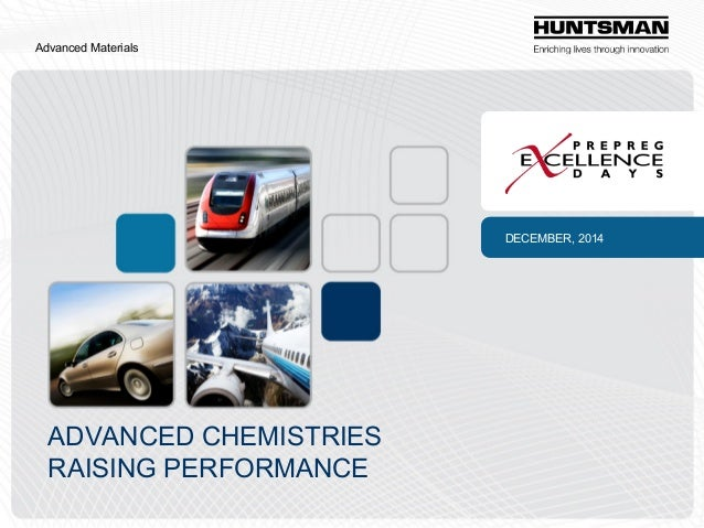 Advanced Materials  DECEMBER, 2014  ADVANCED CHEMISTRIES RAISING PERFORMANCE