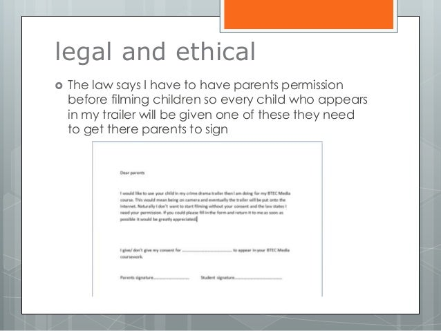 legal and ethical  The law says I have to have parents permission before filming children so every child who appears in m...