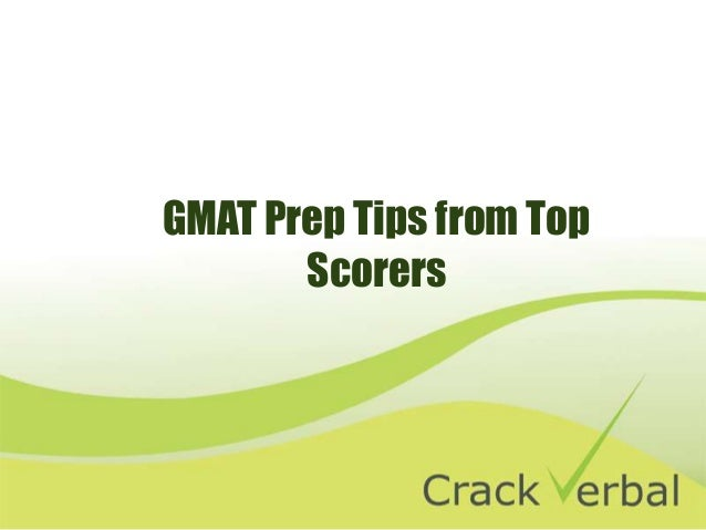 GMAT Prep Tips from Top Scorers