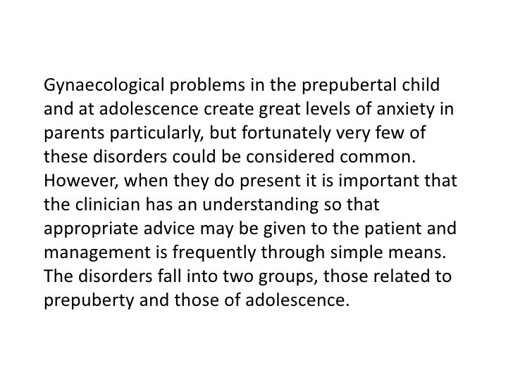 gynecological problems at a young age essay The age and reason of marrying today has changed dramatically over the years many young people today are starting to get married at a very young ages and they're doing it all for the wrong reasons [tags: exploratory essays research papers] 2576 words (74 pages) strong essays: teen marriage - teen marriage what is marriage.