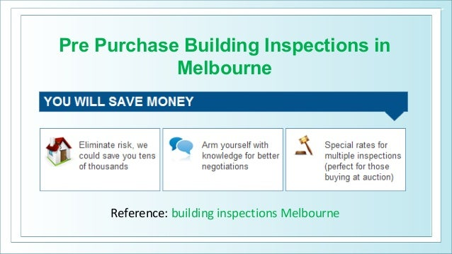 Pre Purchase Building Inspections in Melbourne Reference: building inspections Melbourne