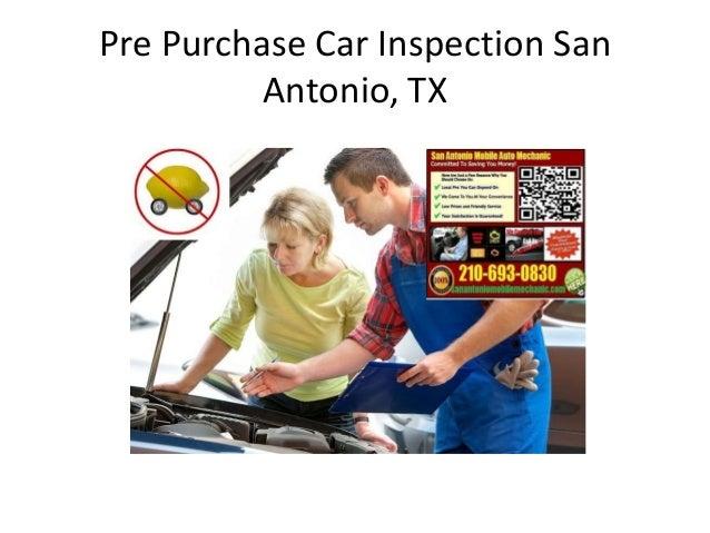 Texas Car Inspection >> Pre Purchase Auto Inspection San Antonio Texas