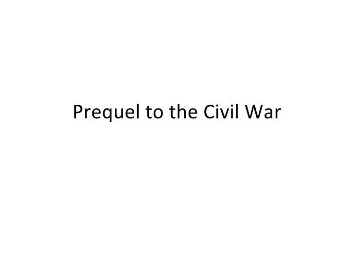 Prequel to the Civil War