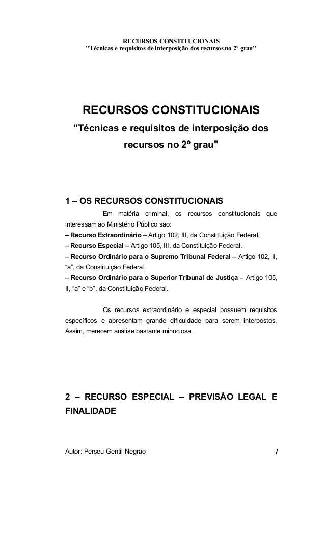 """RECURSOS CONSTITUCIONAIS  """"Técnicas e requisitos de interposição dos recursos no 2º grau""""  RECURSOS CONSTITUCIONAIS  """"Técn..."""
