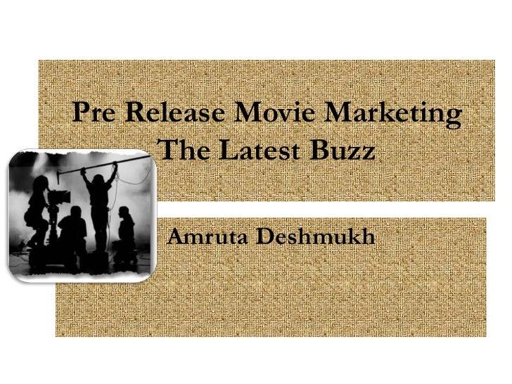 Pre Release Movie Marketing      The Latest Buzz      Amruta Deshmukh