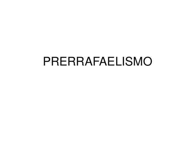 PRERRAFAELISMO