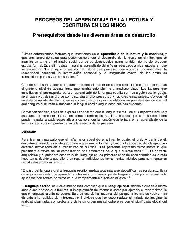 PROCESOS DEL APRENDIZAJE DE LA LECTURA YESCRITURA EN LOS NIÑOSPrerrequisitos desde las diversas áreas de desarrolloExisten...