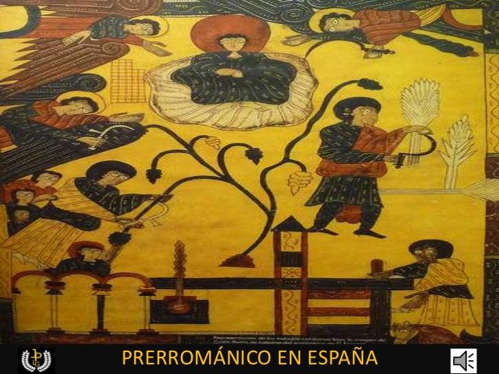 PRERROMÁNICO EN ESPAÑA