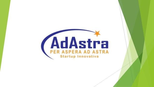 Perché usare i servizi di Adastra? Perché Adastra da vera startup nata nel 2017 offre un servizio personalizzato reale di ...