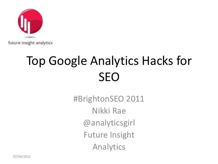 Top SEO Hacks for Google Analytics- Nikki Rae - #BrightonSEO