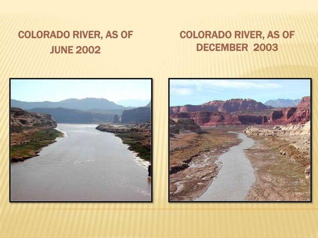 COLORADO RIVER, AS OF JUNE 2002  COLORADO RIVER, AS OF DECEMBER 2003
