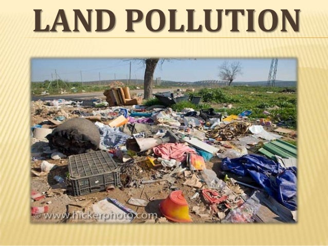 kinds of land pollution