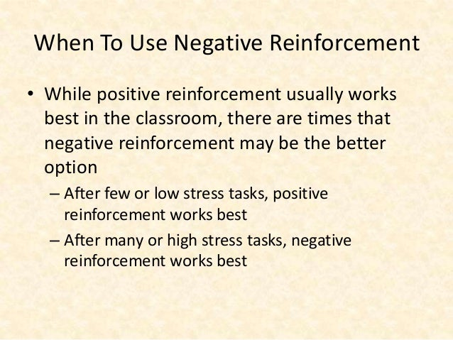 effects of reinforcement in the classroom