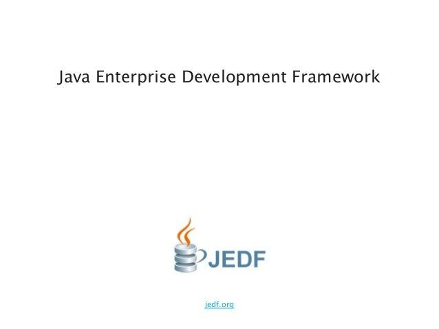 jedf.org Java Enterprise Development Framework