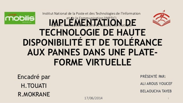 Institut National de la Poste et des Technologies de l'Information et de la Communication (INPTIC) Option: Télécommunicati...