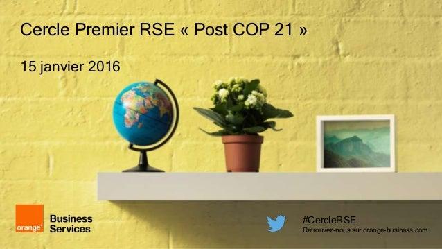[FR] Cercle Premier RSE : COP 21, comment le digital peut aider ? #CercleRSE