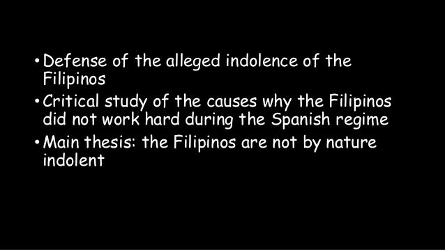 the indolence of the filipino View test prep - reaction paper history - the indolence of the filipino from acc 102 at usc marjadas, jamaica j bsa 4 c#:___ s#:___ reaction paper the indolence of.