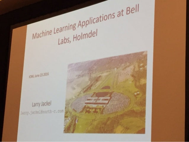 Machine Learning Applications at Bell Labs, Holmdel