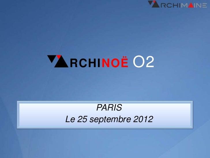 RCHINOË       O2       PARISLe 25 septembre 2012
