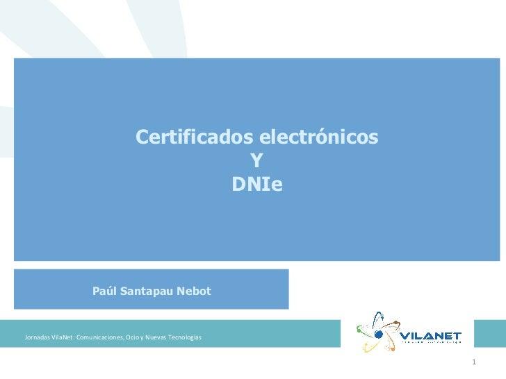 Certificados electrónicos                                                              Y                                  ...