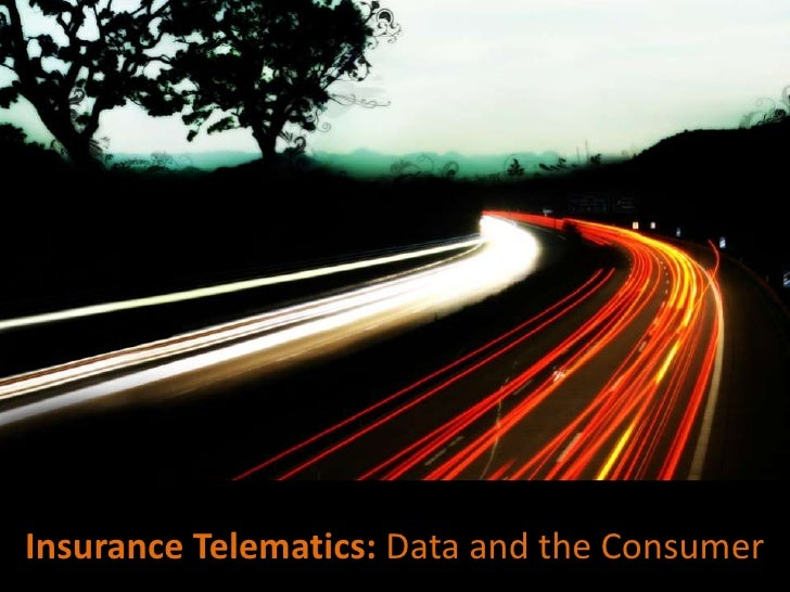 Insurance Telematics: Data and the Consumer