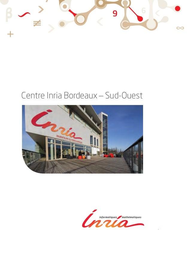 Centre Inria Bordeaux _ Sud-Ouest