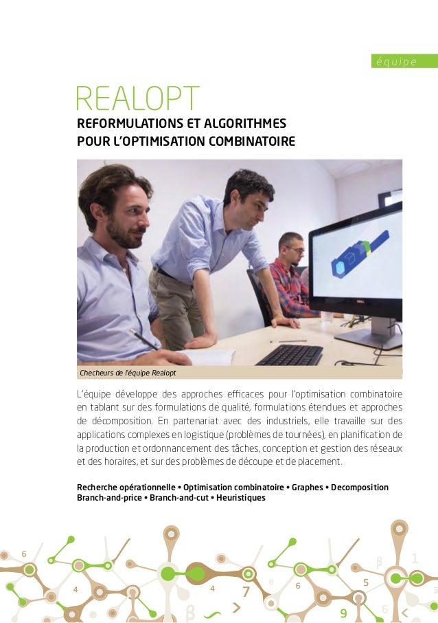 é q u i p e REFORMULATIONS ET ALGORITHMES POUR L'OPTIMISATION COMBINATOIRE L'équipe développe des approches efficaces pour...