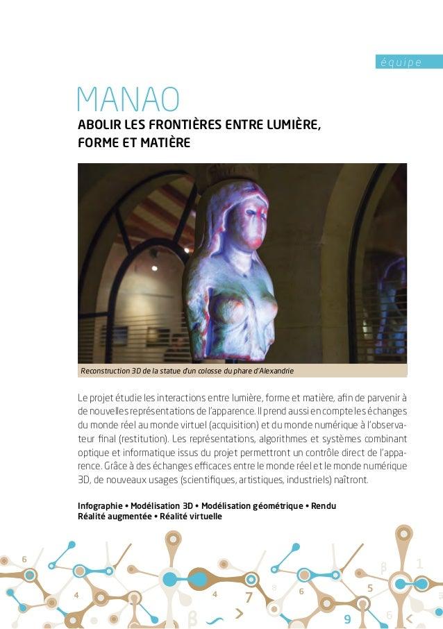 é q u i p e ABOLIR LES FRONTIÈRES ENTRE LUMIÈRE, FORME ET MATIÈRE Le projet étudie les interactions entre lumière, forme e...
