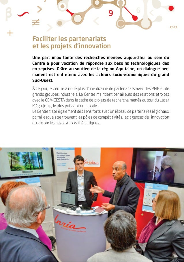 Faciliter les partenariats et les projets d'innovation Une part importante des recherches menées aujourd'hui au sein du Ce...