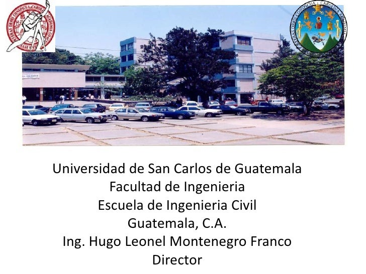 Universidad de San Carlos de Guatemala         Facultad de Ingenieria       Escuela de Ingenieria Civil            Guatema...