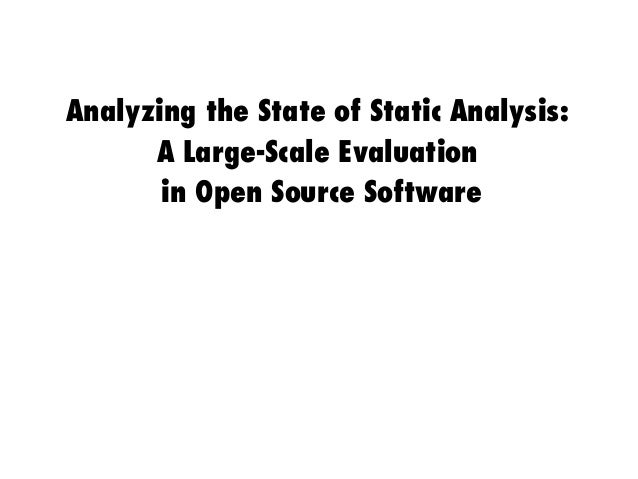 Analyzing the State of Static Analysis: A Large-Scale Evaluation in Open Source Software