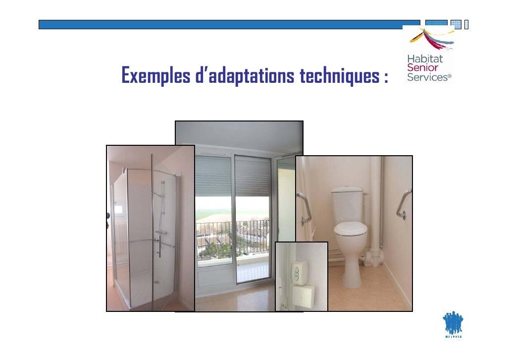 Exemples d'adaptations techniques :