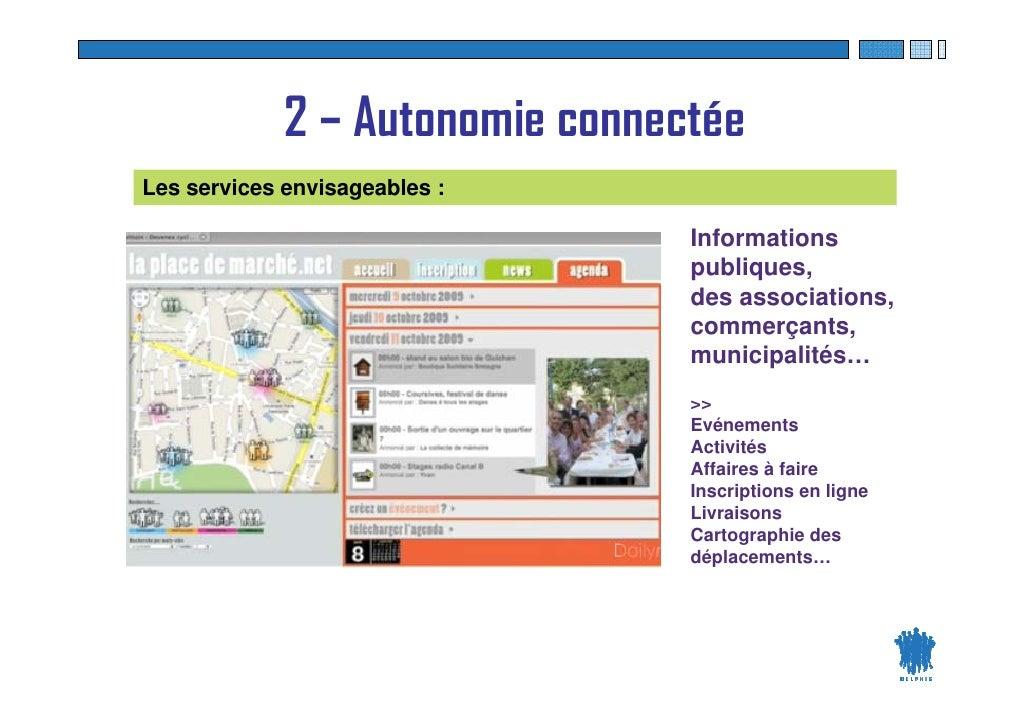 2 – Autonomie connectée Les services envisageables :                                       Informations                   ...