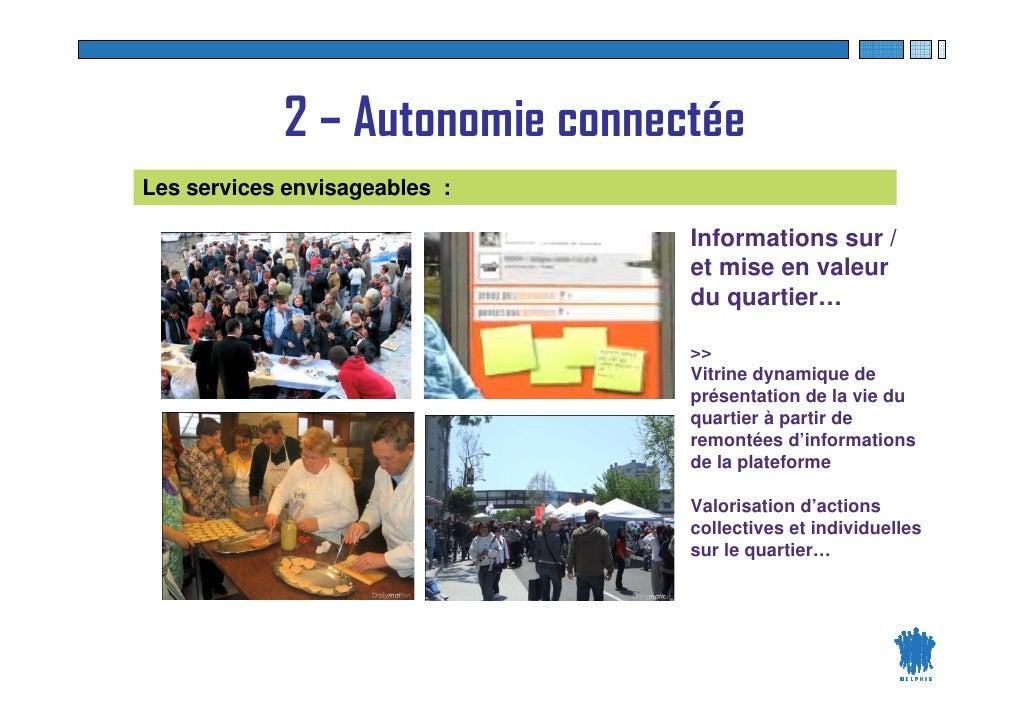 2 – Autonomie connectée Les services envisageables :                                       Informations sur /             ...