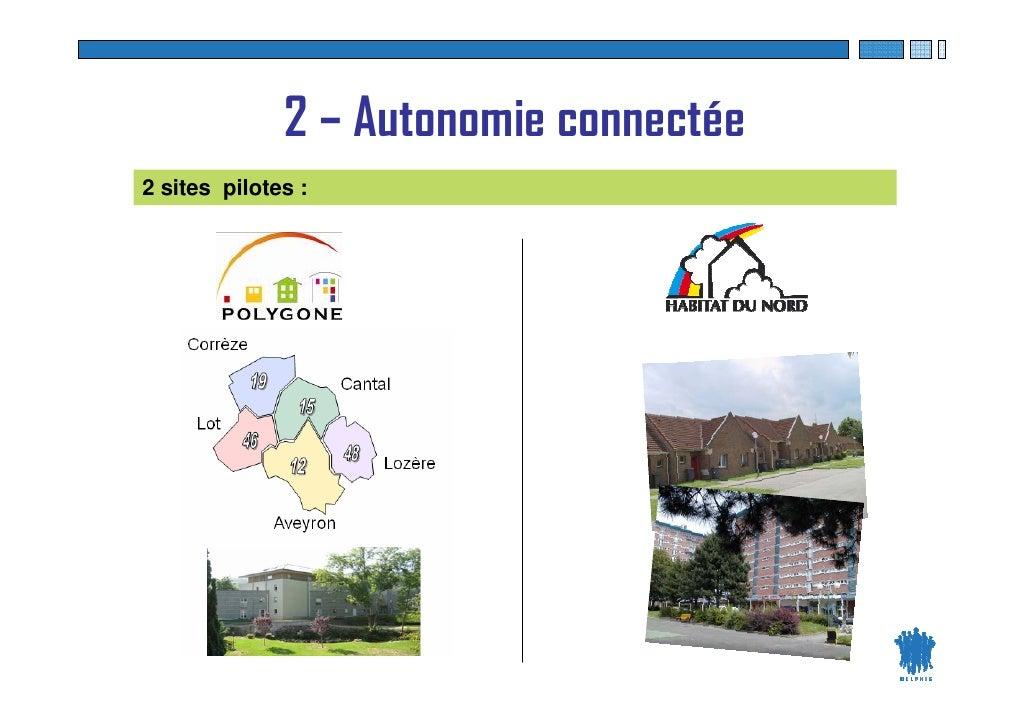 2 – Autonomie connectée 2 sites pilotes :                                   RSE