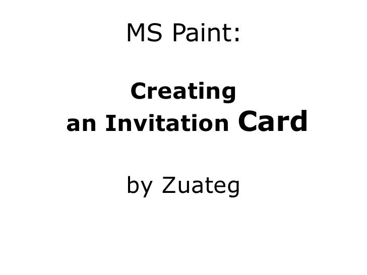 MS Paint Creating an Invitation Card